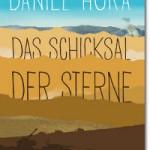"""Cover Daniel Höra """"Das Schicksal der Sterne"""""""