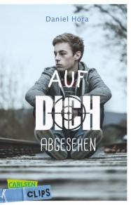 """Cover """"Auf dich abgesehen"""" von Daniel Höra"""
